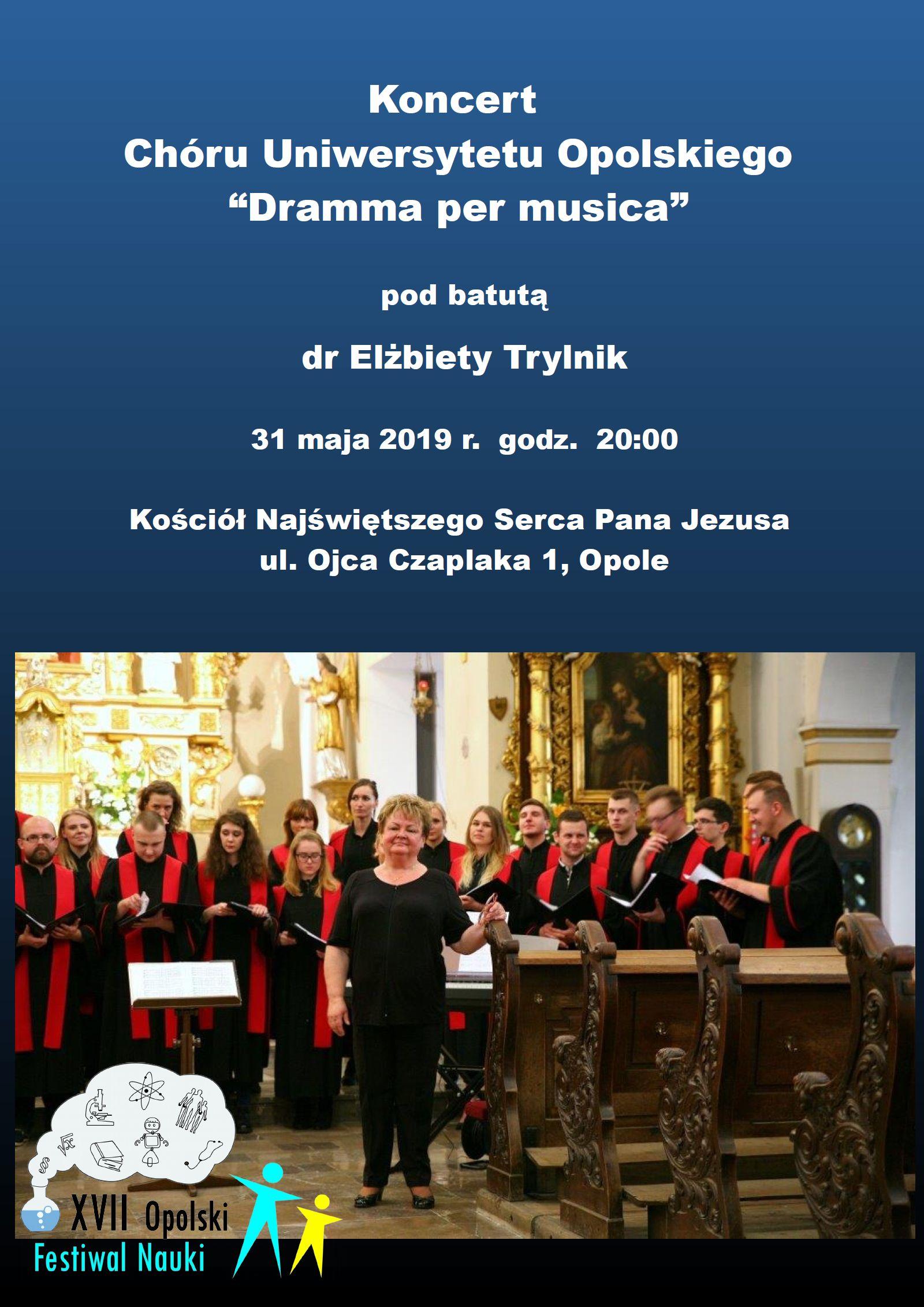 Koncert Chóru UO Dramma per musica pod Batutą dr Elżbiety Trylnik